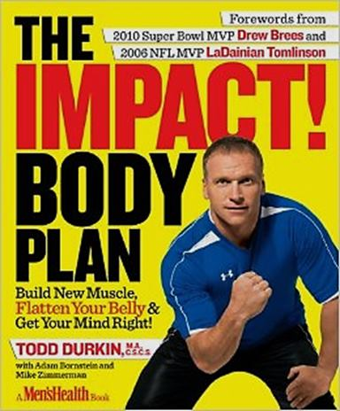 The Impact Body Plan - By Todd Durkin